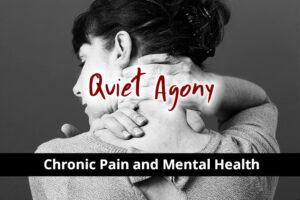 Quiet Agony: Chronic Pain & Mental Health - Calli Institute